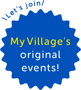 Let's join My Village's original events! CHECK IT OUT!!